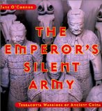 The Emperor's Silent Army: TerraCotta Warriors of