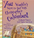 You Wouldn't Want to Sail with Christopher Columbu